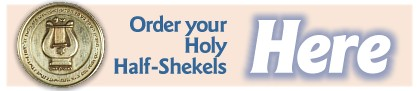 Order your Holy Half-Shekels right here from this site.