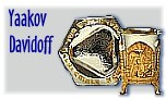 Yaacov Davidov, Gold and Silversmith -- silver and gold pieces for all occasions in the Jewish Calendar