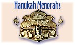Hanukiot -- Menorahs for Hanuka, made from silver, gold or glass